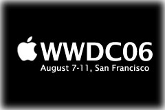 PodTech to Report in Person from the 2006 Apple World Wide Developers Conference